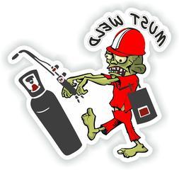 must weld oxy fuel sticker for bumper